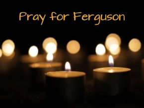 Pray for Ferguson.001
